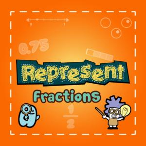 Represent Fractions